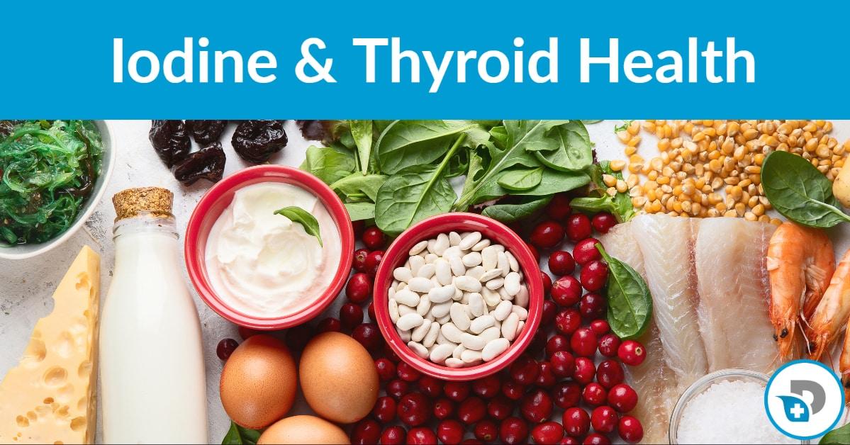 Iodine and Thyroid Health