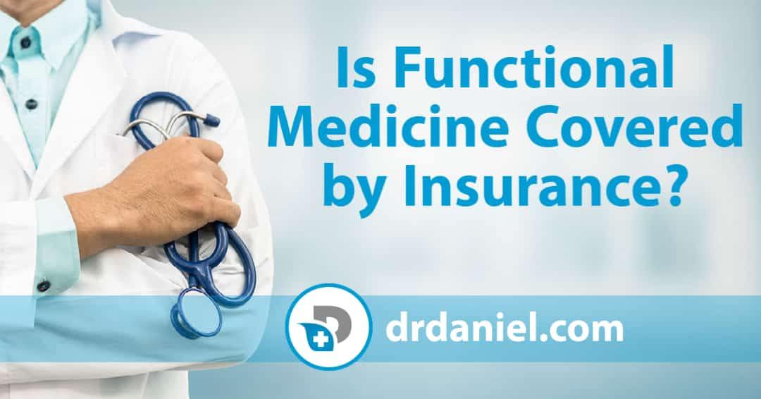 Is Functional Medicine Covered by Insurance_